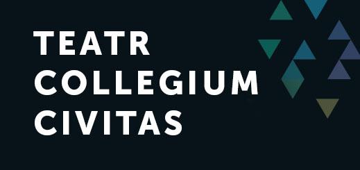 ZAPISY DO TEATRU COLLEGIUM CIVITAS