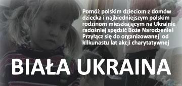 """Akcja """"Biała Ukraina 2017"""" Fundacji Przetarty Szlak"""