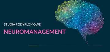 Pierwsze w Polsce studia podyplomowe z neuromanagementu