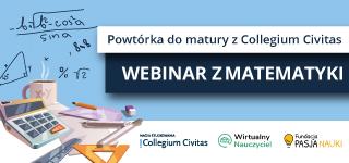 Collegium Civitas dla maturzystów – Powtórka online do matury z matematyki